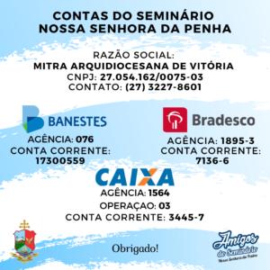 Contas bancárias do Seminário Arquidiocesano, para doações.